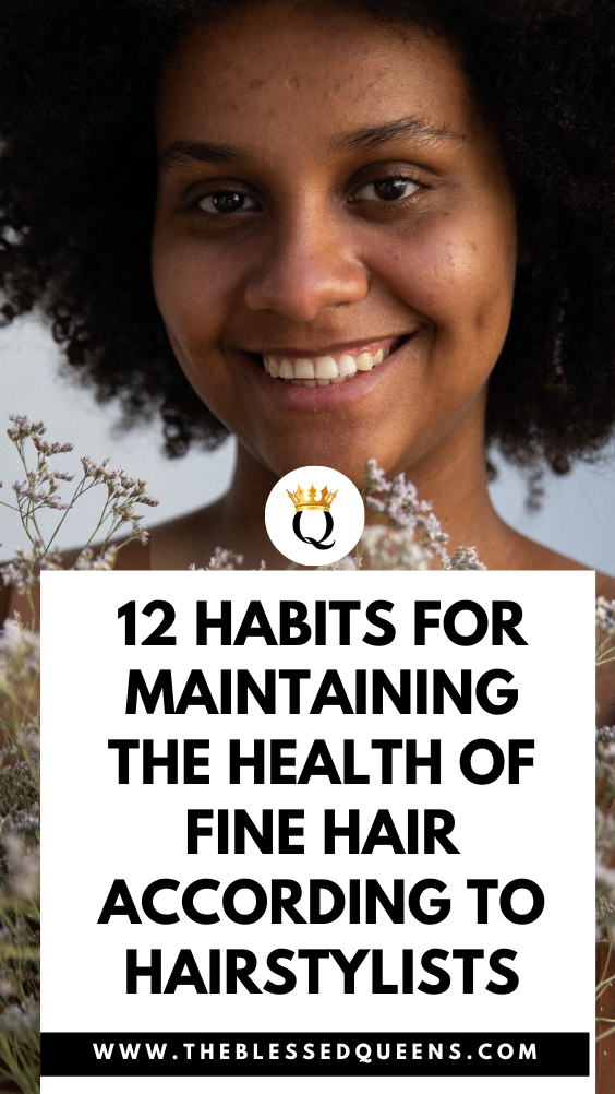 12 Habits For Maintaining The Health Of Fine Hair According To Hairstylists