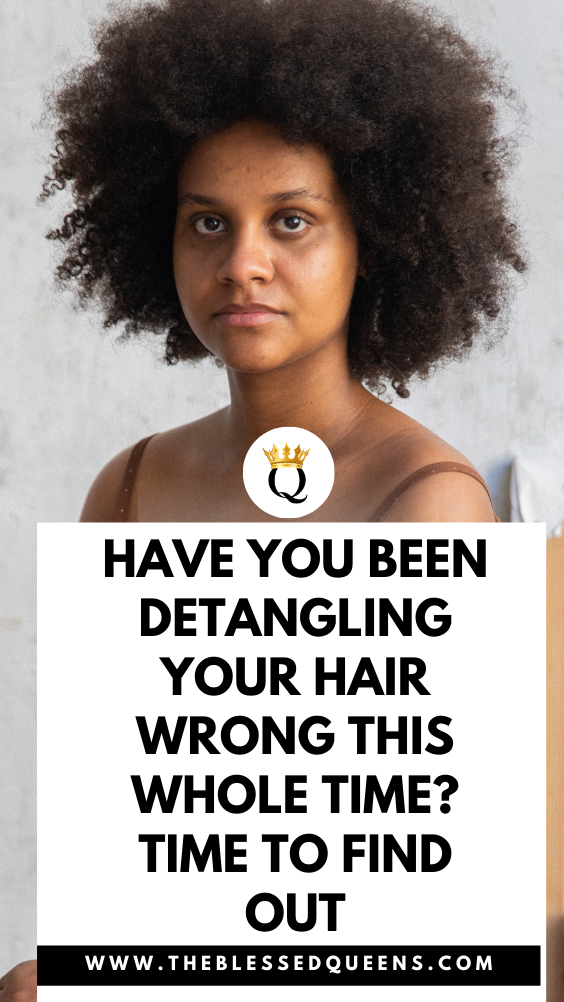 Have You Been Detangling Your Hair Wrong This Whole Time? Time To Find Out